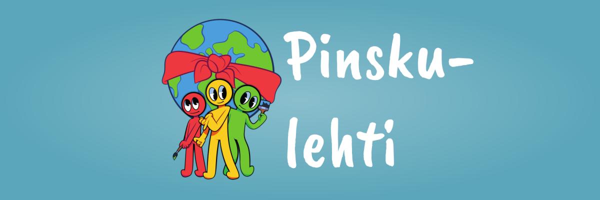 """Kuvitus: logohahmot maalaamassa maapalloa, vierellään teksti """"Pinskulehti""""."""